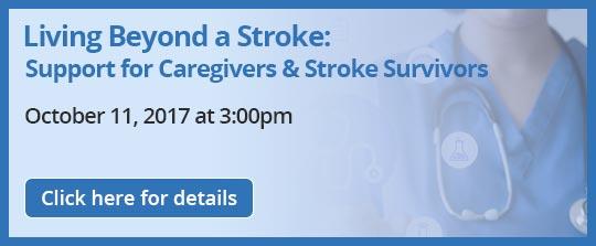 Living Beyond a Stroke: Support for Caregivers & Stroke Survivors